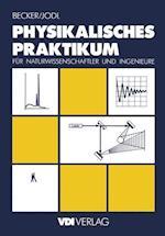 Physikalisches Praktikum fur Naturwissenschaftler und Ingenieure af Jurgen Becker