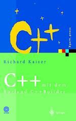 C++ Mit Dem Borland C++builder 2006 af Richard Kaiser