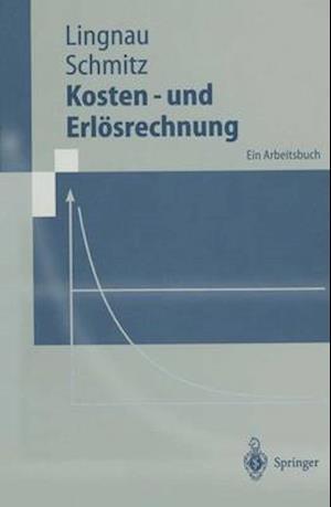 Kosten- Und Erl Srechnung af Hans Schmitz, Volker Lingnau
