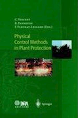 Physical Control Methods in Plant Protection af Charles Vincent