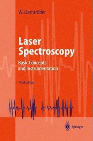 Bog, hardback Laser Spectroscopy af Wolfgang Demtroder