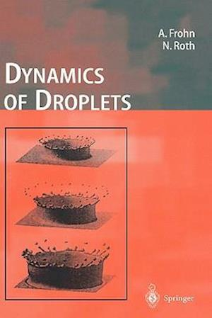 Dynamics of Droplets af Arnold Frohn