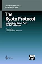 The Kyoto Protocol af Sebastian Oberthur, Ernst U Von Weizsacker, Hermann Ott