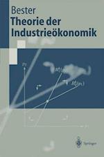 Theorie Der Industrie Konomik af Helmut Bester