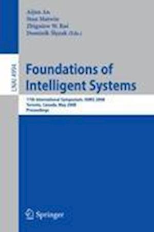 Foundations of Intelligent Systems af Stan Matwin, Aijun An, Dominik Slezak