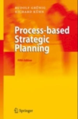 Process-based Strategic Planning af Rudolf Grunig