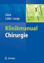 Klinikmanual Chirurgie af Jochen Lange, Michael Zund, Markus Ludin