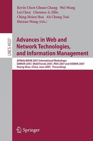 Advances in Web and Network Technologies, and Information Management af Wallace Wang