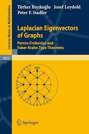 Laplacian Eigenvectors of Graphs af Turker Biyikoglu