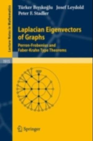 Laplacian Eigenvectors of Graphs af Turker Biyikoglu, Josef Leydold, Peter F. Stadler