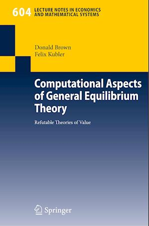 Computational Aspects of General Equilibrium Theory af Donald Brown