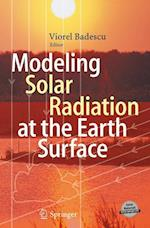 Modeling Solar Radiation at the Earth's Surface af Viorel Badescu