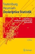 Deskriptive Statistik af Christian Heumann, Helge Toutenburg