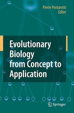 Evolutionary Biology from Concept to Application af Pierre Pontarotti