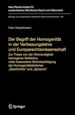 Der Begriff Der Homogenitat in Der Verfassungslehre Und Europarechtswissenschaft af Felix Hanschmann