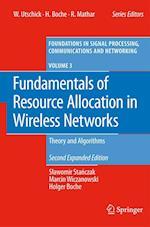 Fundamentals of Resource Allocation in Wireless Networks af Slawomir Stanczak, Marcin Wiczanowski, Holger Boche
