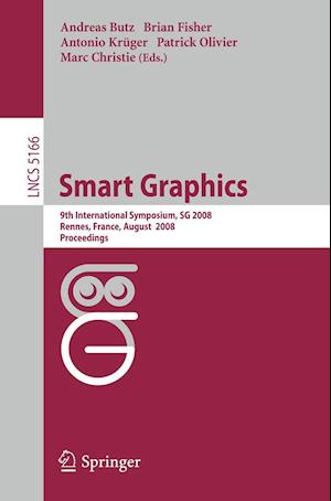Smart Graphics af Andreas Butz, Marc Christie, Patrick Olivier