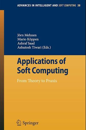 Applications of Soft Computing af Ashutosh Tiwari, Saad Ashraf, Jorn Mehnen