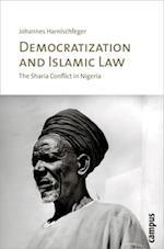 Democratization and Islamic Law af Johannes Harnischfeger