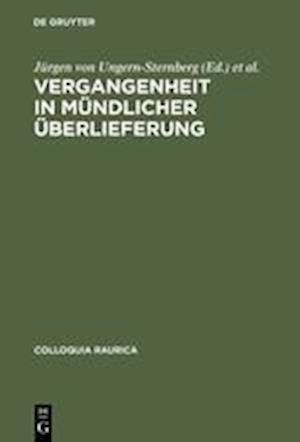 Vergangenheit in Mundlicher Uberlieferung af Rolf Herzog, Arnold Esch, Frantisek Graus