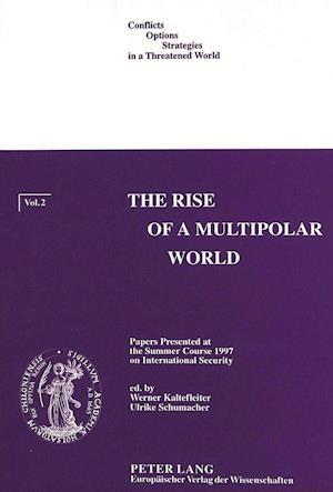 Rise of Multipolar World af Werner Kaltefleiter