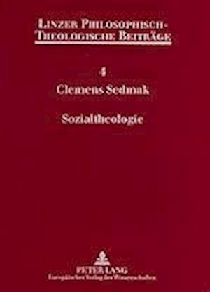 Sozialtheologie af Clemens Sedmak