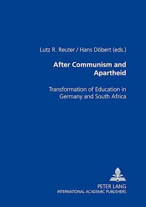 After Communism and Apartheid af Hans Dobert