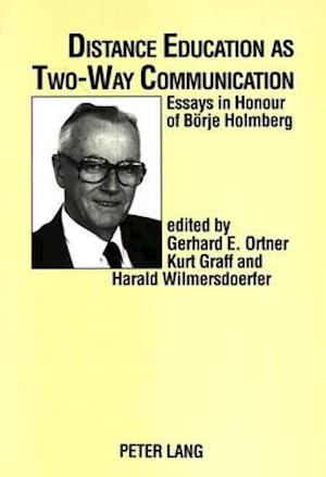 Distance Education as Two-way Communication af Gerhard E. Ortner