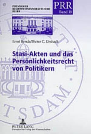 Stasi-Akten Und Das Persoenlichkeitsrecht Von Politikern af Dieter C. Umbach, Ernst Benda