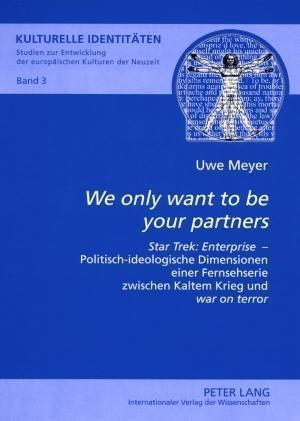 -We Only Want to Be Your Partners- af Uwe Meyer