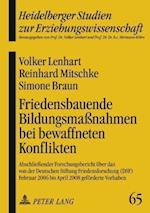 Friedensbauende Bildungsmassnahmen Bei Bewaffneten Konflikten af Simone Braun, Volker Lenhart, Reinhard Mitschke