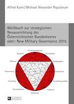 Weissbuch Zur Strategischen Neuausrichtung Des Oesterreichischen Bundesheeres- Oder af Alfred Kyrer, Michael Alexander Populorum