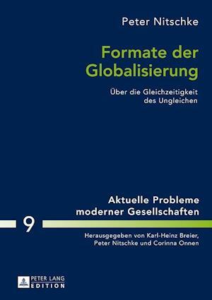 Formate Der Globalisierung af Peter Nitschke