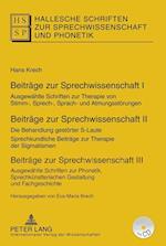 Beitraege Zur Sprechwissenschaft I III (Hallesche Schriften Zur Sprechwissenschaft Und Phonetik)