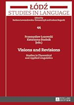 Visions and Revisions (Lodz Studies in Language, nr. 44)