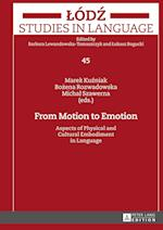 From Motion to Emotion (Lodz Studies in Language, nr. 45)
