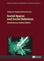 Social Spaces and Social Relations (Warsaw Studies in Philosophy and Social Sciences, nr. 7)