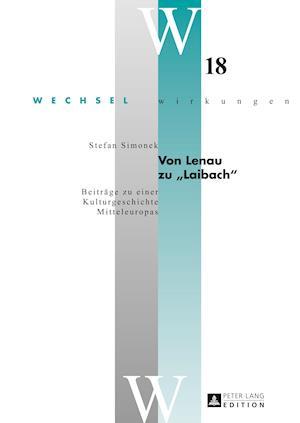 Von Lenau Zu -Laibach- af Stefan Simonek