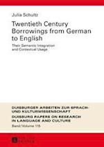 Twentieth-Century Borrowings from German to English (Duisburger Arbeiten Zur Sprach Und Kulturwissenschaft, nr. 115)