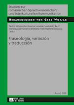 Fraseologia, Variacion y Traduccion (Studien Zur Romanischen Sprachwissenschaft Und Interkulturel, nr. 109)