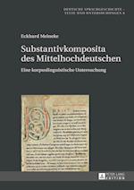 Substantivkomposita Des Mittelhochdeutschen (Deutsche Sprachgeschichte, nr. 6)