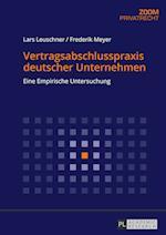 Vertragsabschlusspraxis Deutscher Unternehmen (Zoom, nr. 7)