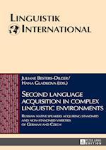 Second Language Acquisition in Complex Linguistic Environments (Linguistik International, nr. 38)