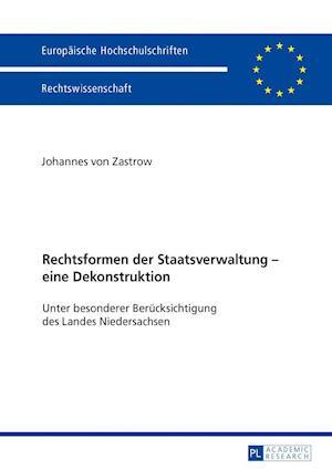 Bog, paperback Rechtsformen Der Staatsverwaltung Eine Dekonstruktion af Johannes Von Zastrow