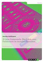 20 Jahre Lindenstrasse. Der Erfolg Einer Familienserie Im Deutschen Fernsehen. af Annika Hoffmann