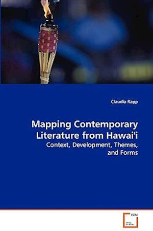 Mapping Contemporary Literature from Hawai'i af Claudia Rapp
