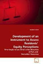 Development of an Instrument to Assess Residents' Equity Perceptions af Stephanie West