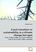 A Just Transition to Sustainability in a Climate Change Hot-Spot af Geoffrey Evans