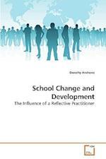 School Change and Development af Dorothy Andrews