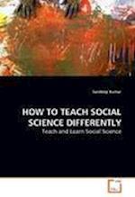 How to Teach Social Science Differently af Sandeep Kumar